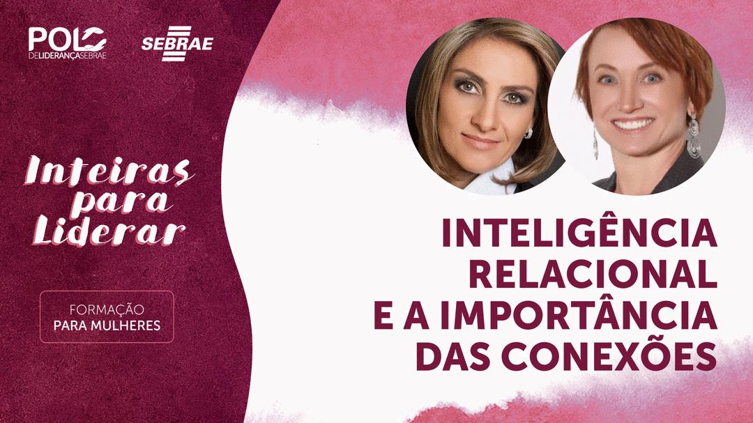 Inteligência Relacional e a Importância das Conexões