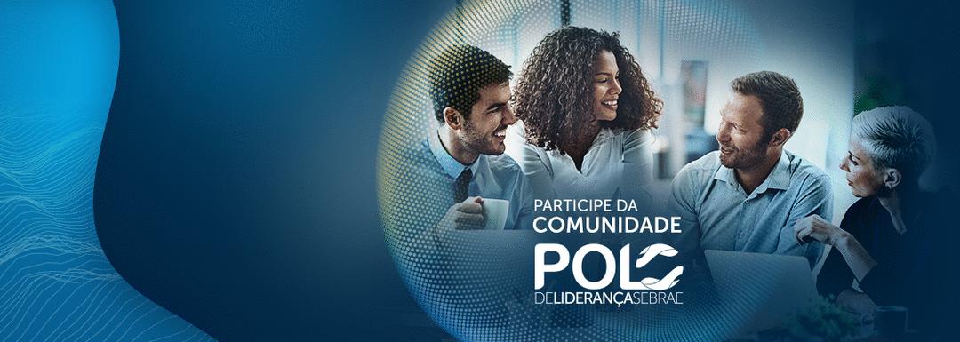 Você é nosso convidado: participe da Comunidade Polo de Liderança