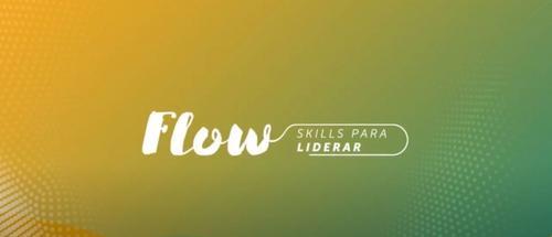 [VÍDEO] Curso Flow - Skills para Liderar